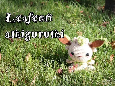 Patron Leafeon Amigurumi. Pattern Leafeon Amigurumi