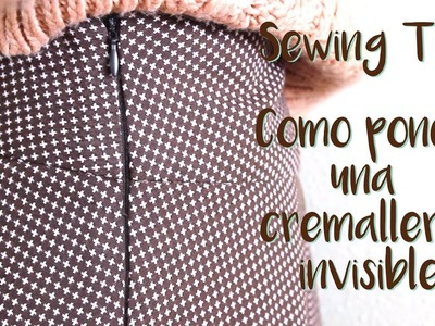 Sewing Tip - Como coser una cremallera invisible