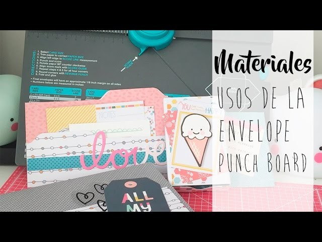 Tutorial: diferentes usos de la Envelope Punch Board de We are memory keepers