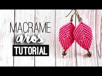 AROS DE MACRAME » ???? tutorial   como hacer   diy ● Earrings #85