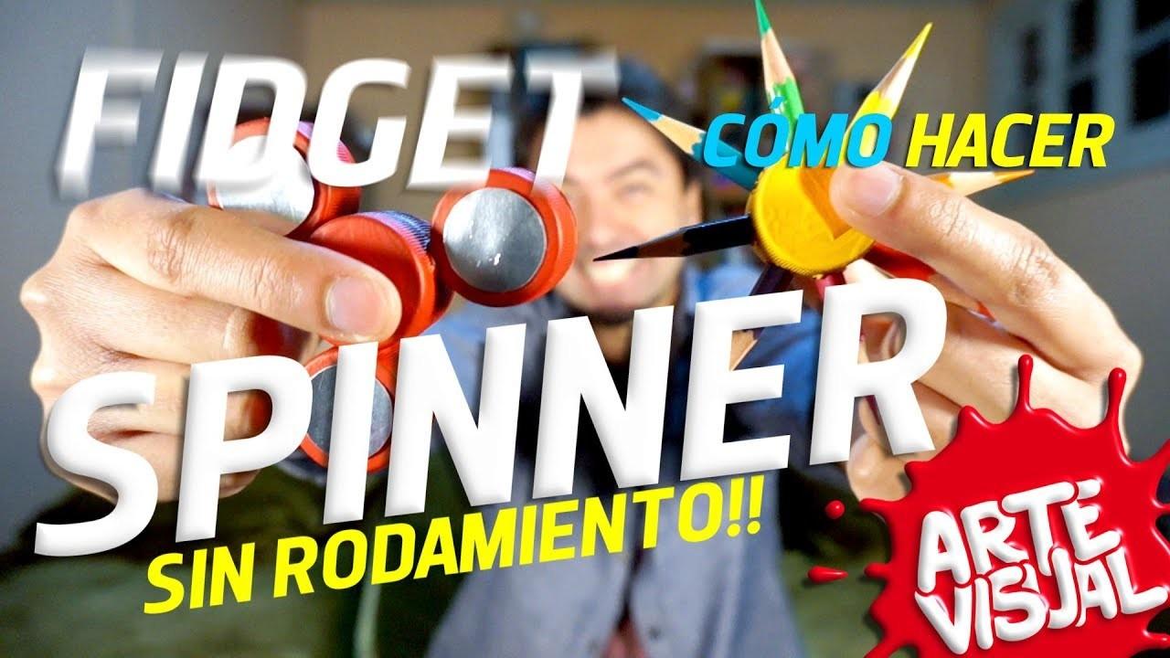 COMO HACER UN SPINNER SIN RODAMIENTO - DIY FIDGET SPINNER #Spinner ARTE VISUAL