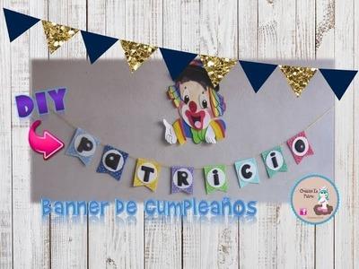 DIY Banner de cumpleaños en goma eva. fomy súper rápido y fácil!