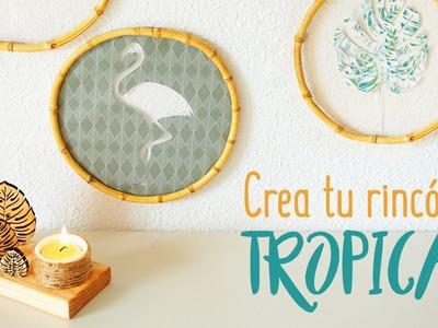 DIY Tropical decor: inspiración tropical para tu casa I DIYpnotizada