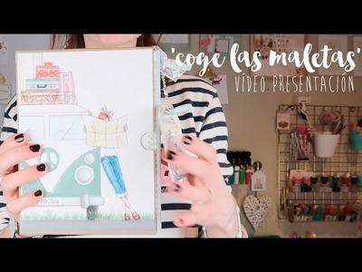 'Coge las maletas' Taller online scrapbooking VIDEO PRESENTACIÓN'