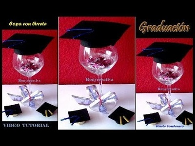 Cómo hacer copa decorada para graduación. DIY grad cup