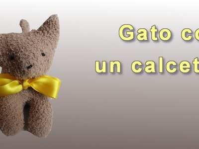 Como hacer gatito peluche hecho con calcetines. How to make stuffed animal with sock. Diy