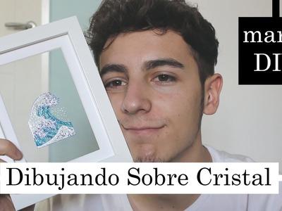 Dibujando sobre CRISTAL (Marco DIY) + Haul Material Artístico