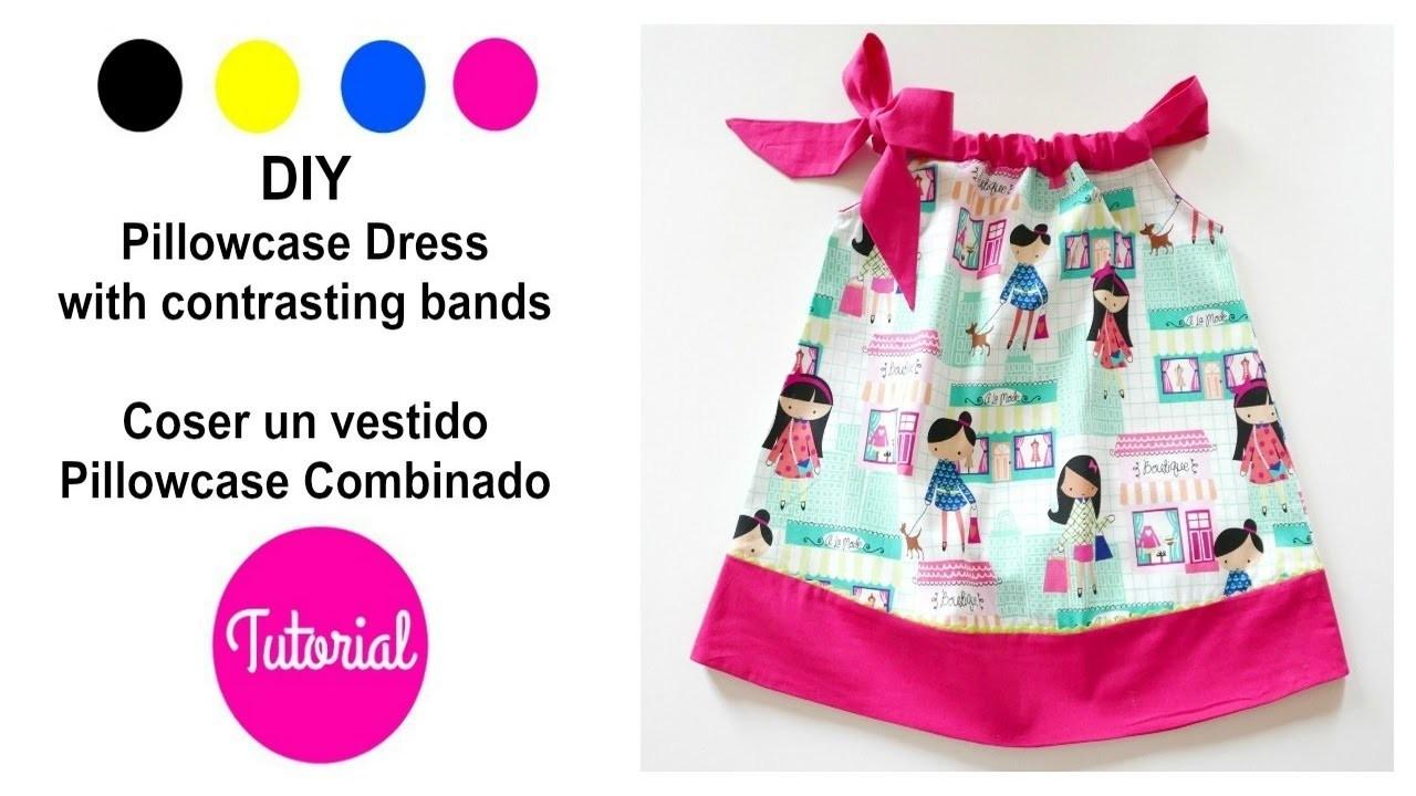 DIY vestido niña Pillowcase COMBINADO (y II)