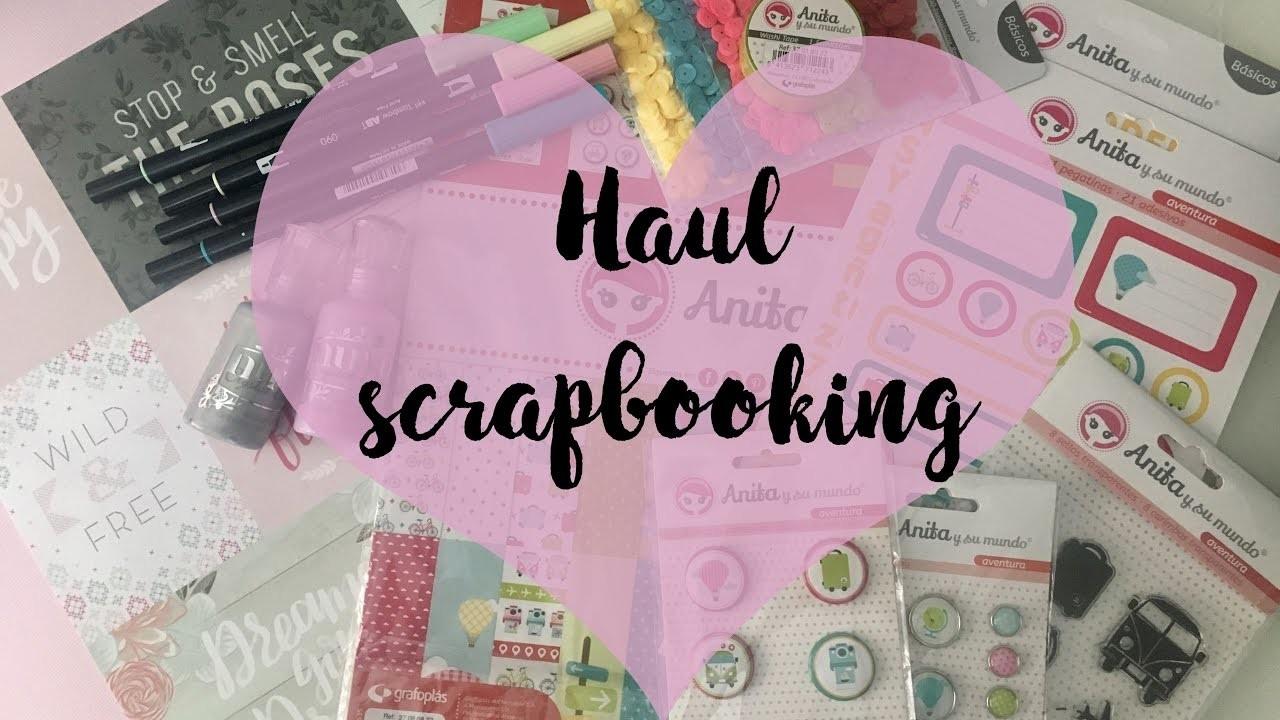 Haul scrapbooking  Compras de scrap mayo 2017