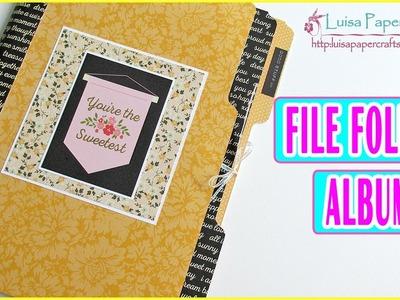 Tutorial Scrapbook: Album Grande hecho con Folders Muy Fácil | Scrapbooking Luisa PaperCrafts