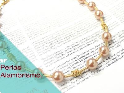 5e8d349cc6da Aprende Alambrismo y crea un Collar de Perlas - Variedades y