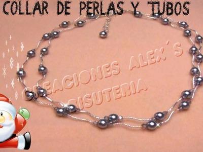Bisuteria Collar de Perlas y Tubos. . . . . . . ((26))