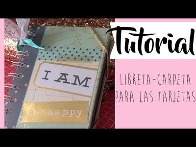 Tutorial: libreta carpeta para las tarjetas