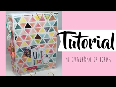Tutorial: Mi cuaderno de ideas