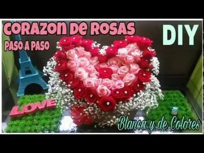 Como hacer un corazon de rosas paso a paso
