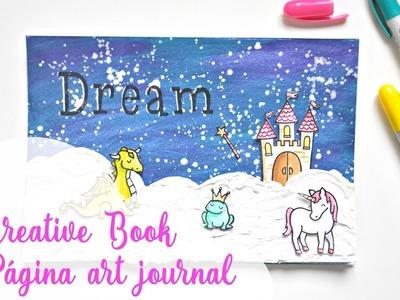 Creative Book Febrero | Tutorial página art journal Dream | Scrapeando con Rocío