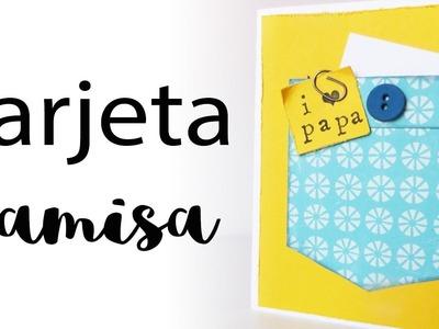 Tarjeta camisa Día del Padre | Father's Day Card | CON P DE PAPEL