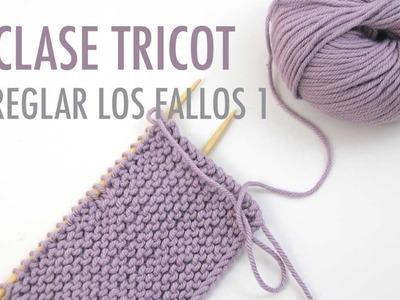 Clase tricot: Fallos como arreglarlos (parte 1)