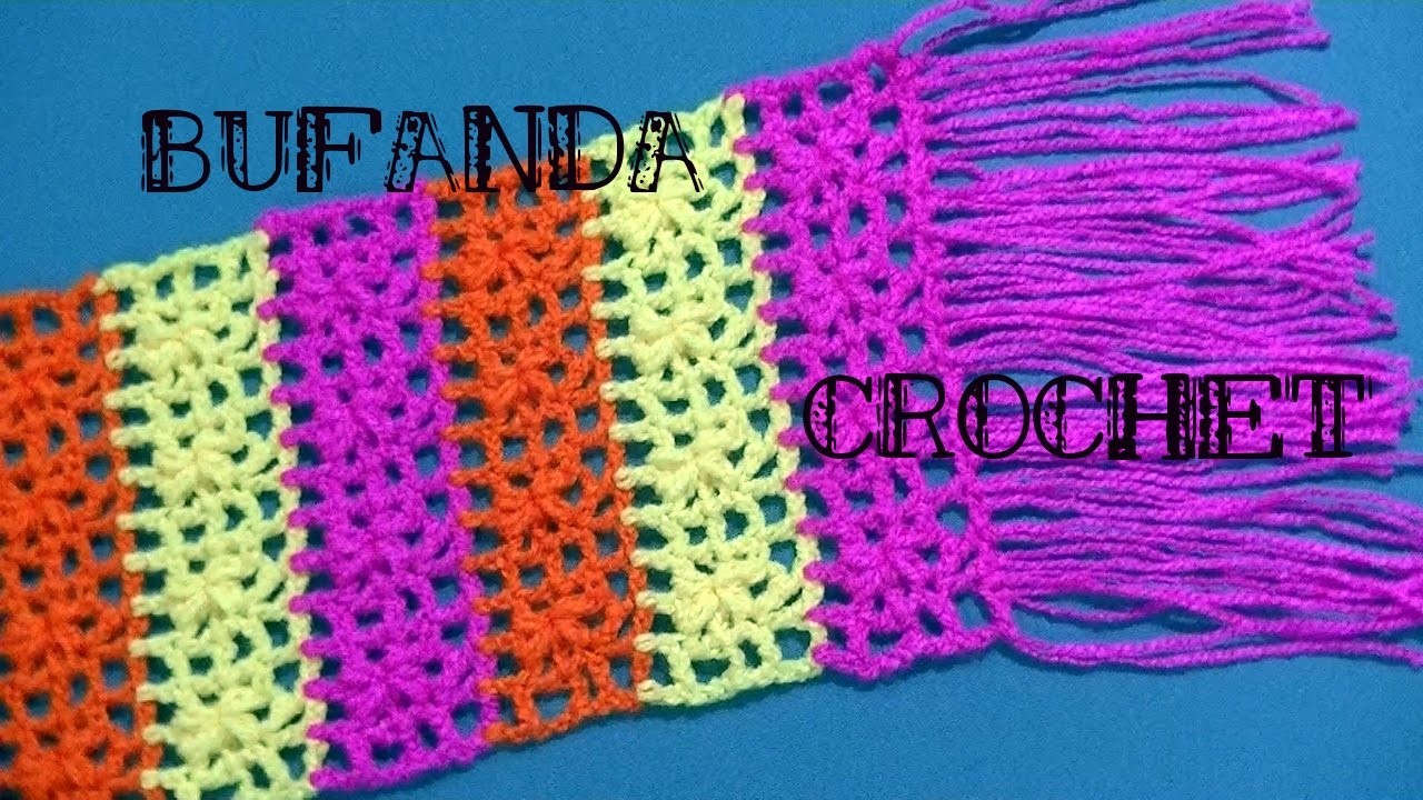 Bufanda En Tejido Crochet O Ganchillo Para Nenas Tutorial Paso A