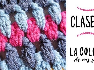 LA COLCHA DE MIS SUEÑOS: CLASE 15 | punto puff o punto gordito a crochet