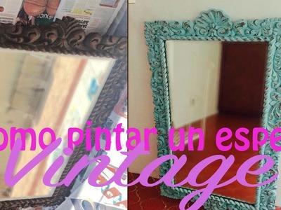 Como pintar un espejo vintage