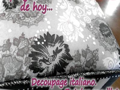 DECOUPAGE ITALIANO  ENTELAR SERVILLETAS 1.3
