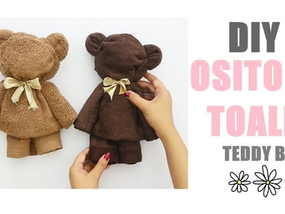 DIY: OSITO DE TOALLA | TEDDY BEAR