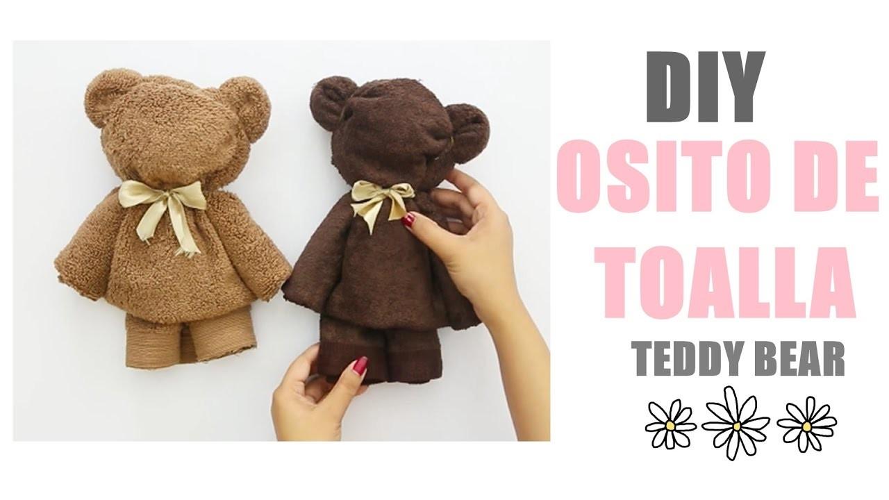 DIY: OSITO DE TOALLA   TEDDY BEAR