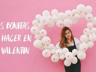 ♥IDEAS PARA SAN VALENTIN DE ÚLTIMO MINUTO (BONITOS Y FÁCILES)