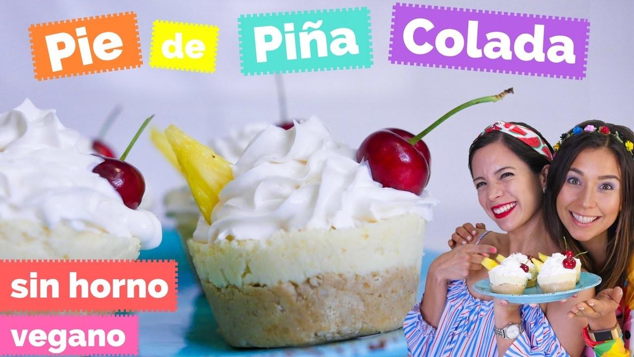 ¡Pay de Piña Colada con Rawvana! (SIN HORNO) - La Cooquette