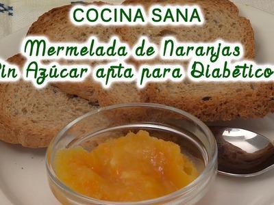 Mermelada de naranjas, sin azúcar, apta para diabéticos