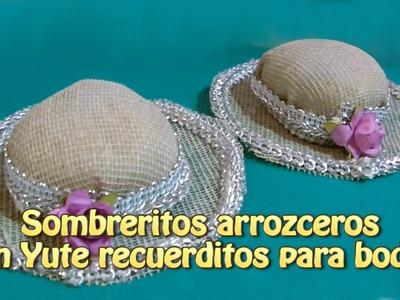 Sombreritos arrozceros en Yute recuerdos para boda  Creaciones y manualidades angeles