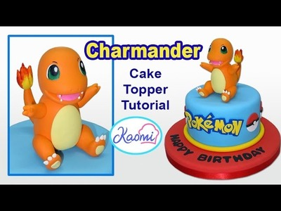 Pokemon: Charmander Cake Topper. Cómo hacer a Charmander para tortas