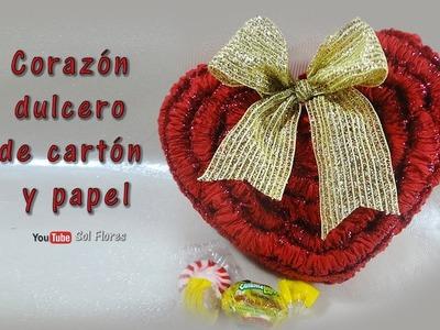 Corazón dulcero, hecho de cartón y papel - Sweet heart, made of cardboard and paper