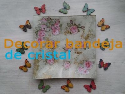 Decorar bandeja de cristal( día de la madre)