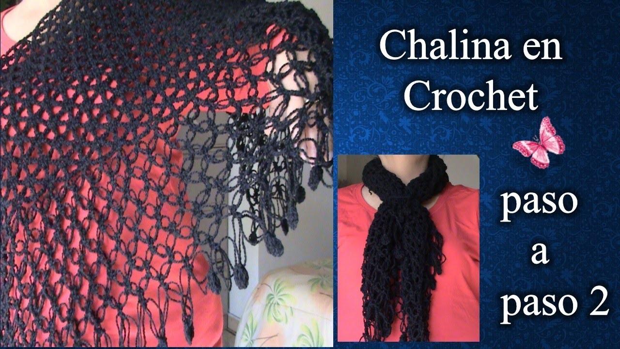 CHALINA en crochet PASO A PASO  2 de 2