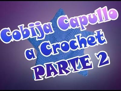 Cobija Capullo Estrellita a Crochet para Bebé - Parte 2