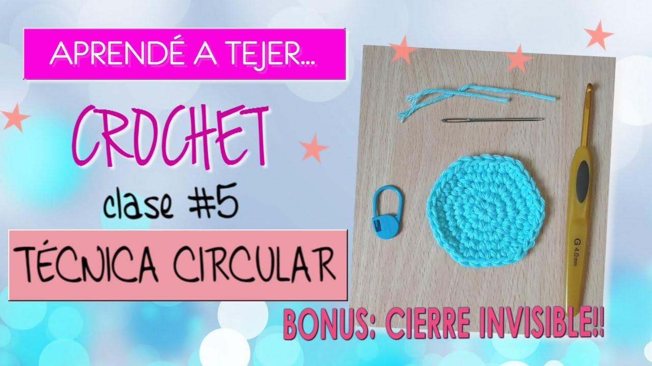Cómo tejer a crochet ♥ Clase #5. Técnica circular en medio punto + Cierre invisible | MISHTO