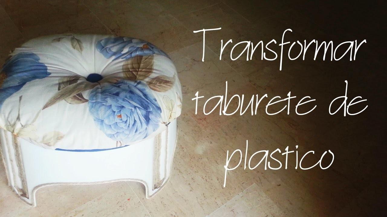 Como transformar un taburete de plastico