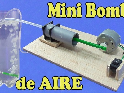 Cómo Hacer Una Mini Bomba de Aire (muy fácil de hacer)