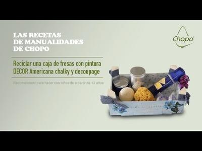 Tutorial: cómo reciclar con pintura DECOR Americana chalky y decoupage