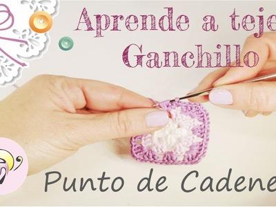Aprende a tejer Ganchillo: Punto de Cadeneta - Fratxell