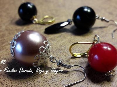 Arete Fácil de color Dorado, Rojo y Negro. (Clase #5)