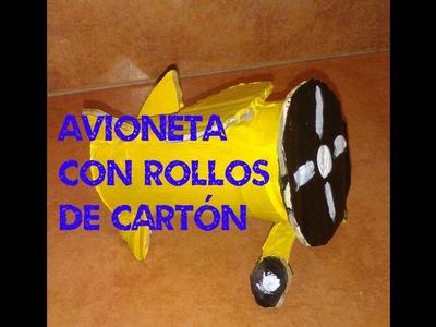 Avioneta con rollos de cartón| Manualidades con niños | Reciclaje