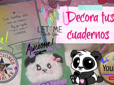 Decora tus cuadernos de Panda???? y Galaxia. REGRESO A CLASES.DIY Notebooks For Back To School