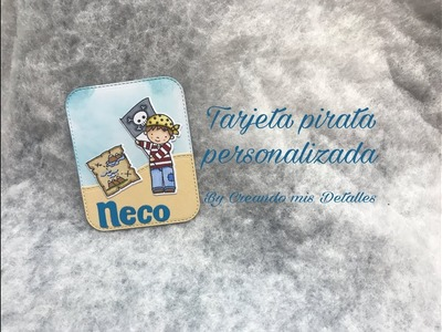 DIY Tarjeta pirata personalizada para celebraciones (scrapbook)