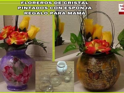 FLOREROS DE CRISTAL PINTADOS CON ESPONJA REGALO PARA MAMA
