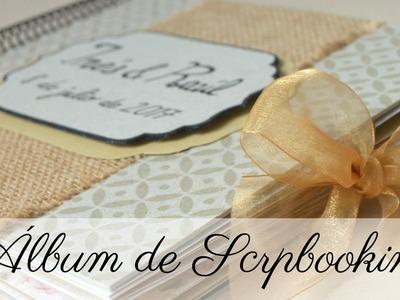 ÁLBUM DE SCRAPBOOKING | BODA | HECHO A MANO | TUTORIAL