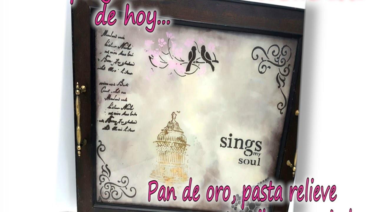 PAN DE ORO, PASTA RELIEVE con stencil Y ESPONJADO  Parte 1.3