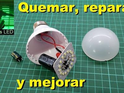 Quemando, reparando y mejorando lampara led de mala calidad